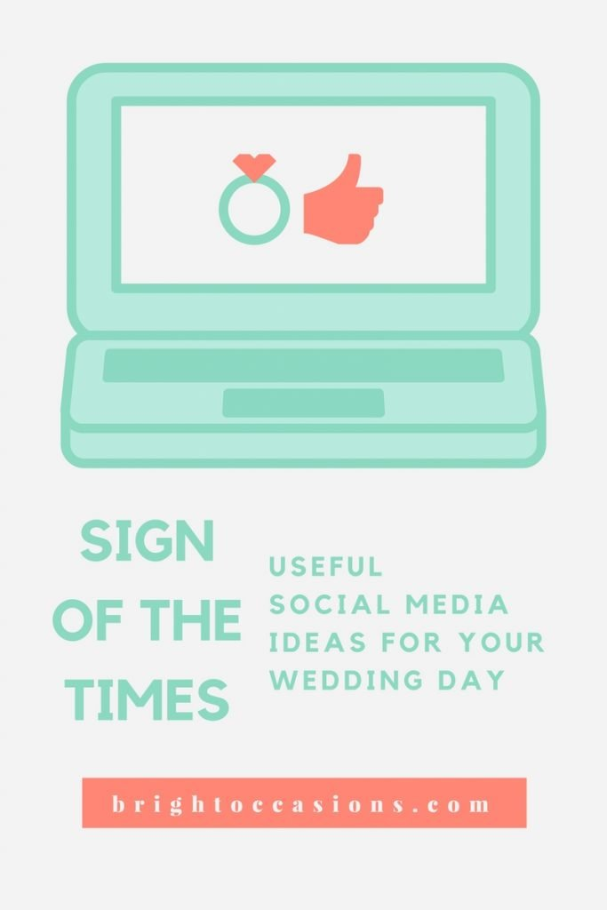 Bright Occasions, Using social media on your wedding day